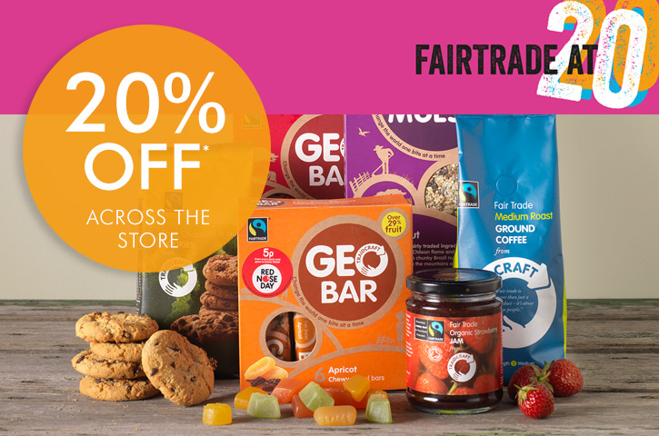 Celebrate 20 years of Fairtrade with 20% off almost everything in store