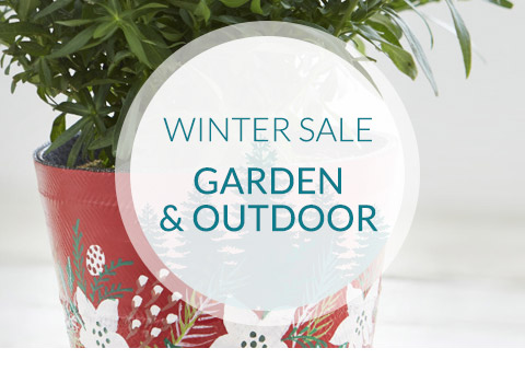 Winter Sale - Garden & Outdoor