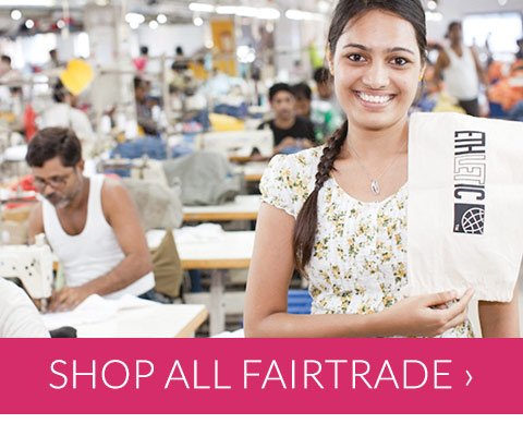 Shop all Fairtrade products