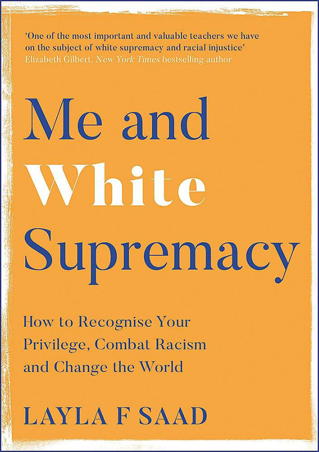 Me and White Supremacy Hardback Book