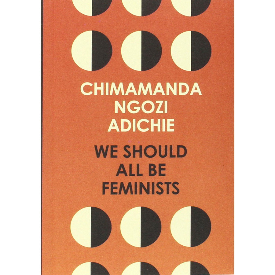 We Should All Be Feminists Paperback Book