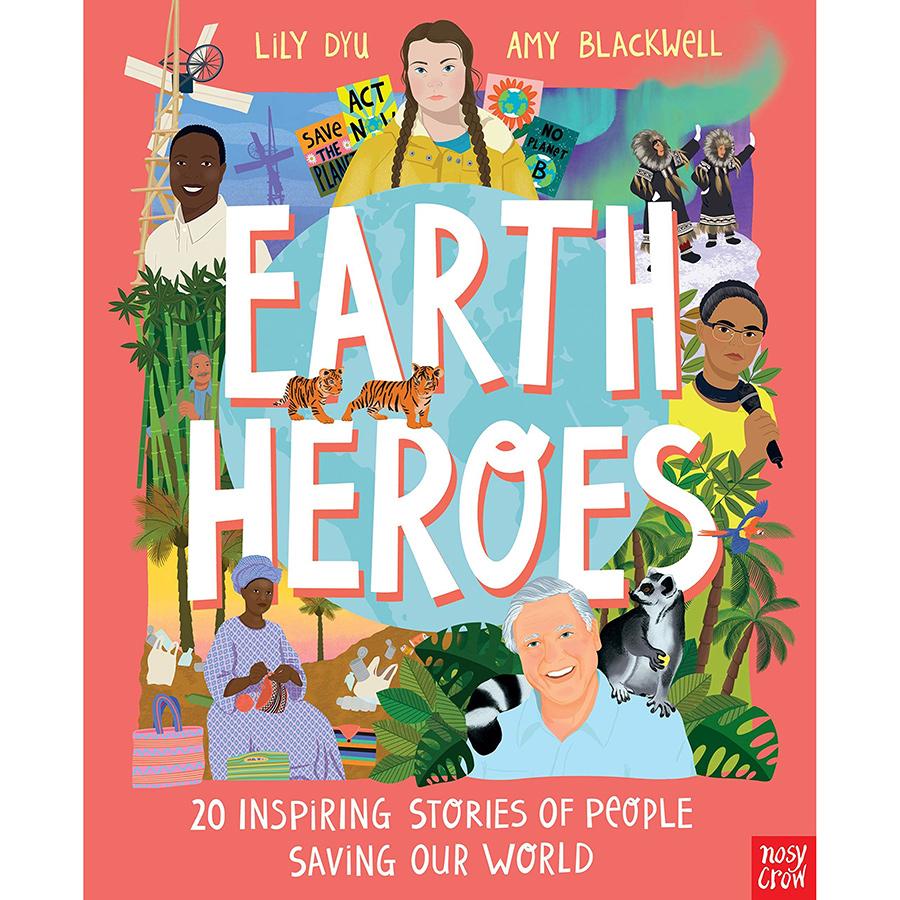 Earth Heroes Hardback Book