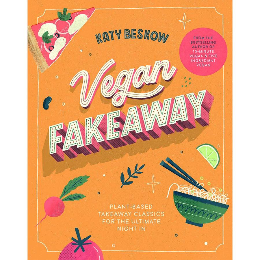 Vegan Fakeaway Recipe Book