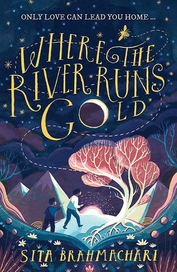 Where the River Runs Gold Paperback Book