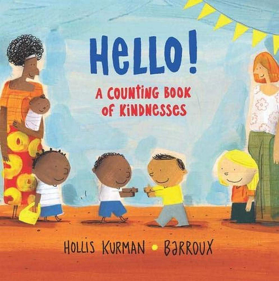 Hello: A Counting Book of Kindnesses Hardback Book
