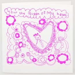 Arthouse Meath Charity Queen of My Heart Card