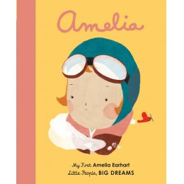 Little People Big Dreams Board Book: Amelia