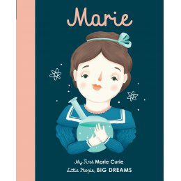 Little People Big Dreams Board Book: Marie