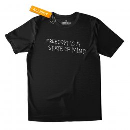 All Riot Fredom is a State of Mind Organic T-Shirt