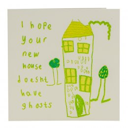 ARTHOUSE Unlimited Hope Your New House Doesn't Have Ghosts Charity Card