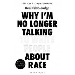 Why Im No Longer Talking to White People About Race Paperback Book