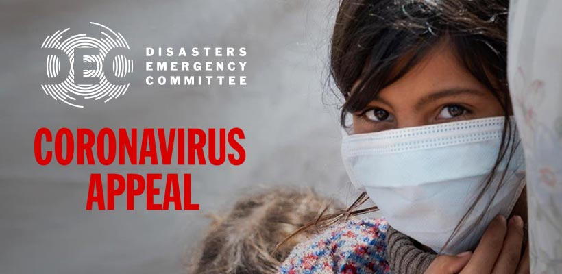 Coronavirus Appeal - donate to the Disasters Emergency Committee